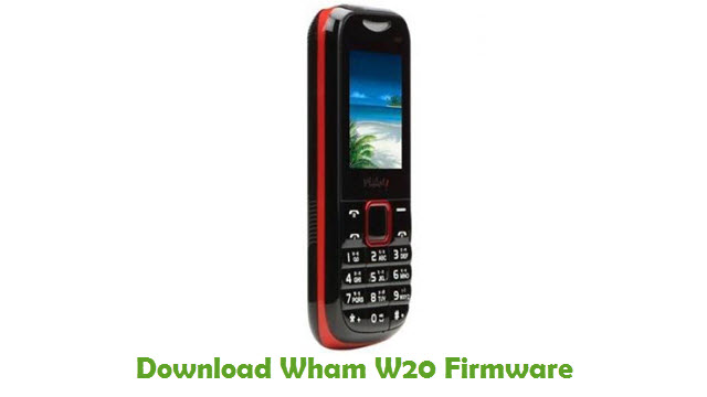 Download Wham W20 Firmware