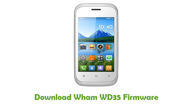 Download Wham WD35 Stock ROM