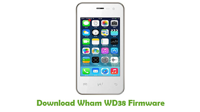 Download Wham WD38 Stock ROM