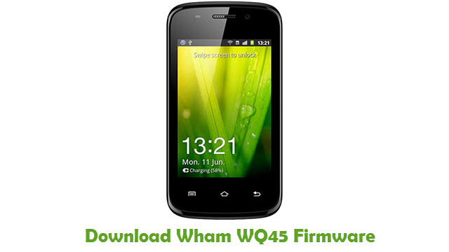 Download Wham WQ45 Stock ROM