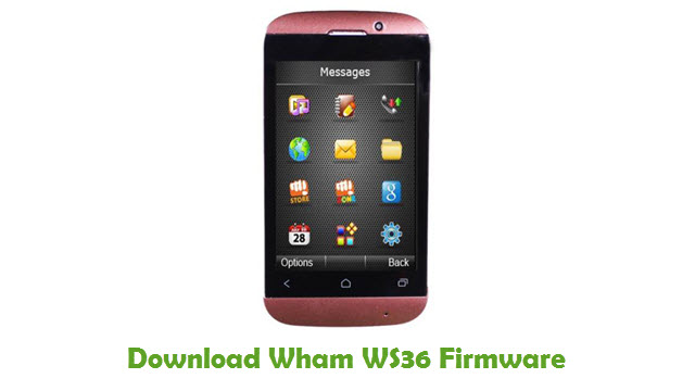 Download Wham WS36 Stock ROM