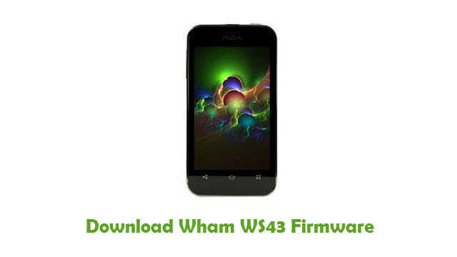 Download Wham WS43 Stock ROM