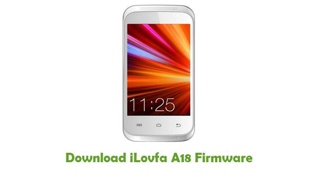 Download iLovfa A18 Stock ROM