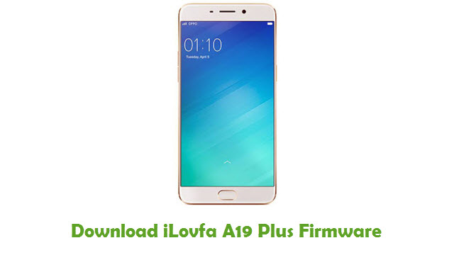 Download iLovfa A19 Plus Stock ROM