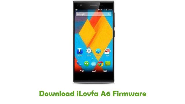 Download iLovfa A6 Stock ROM