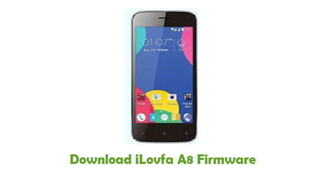 Download iLovfa A8 Stock ROM