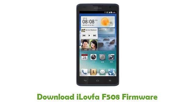 Download iLovfa F508 Stock ROM