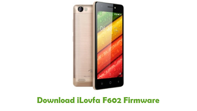 Download iLovfa F602 Stock ROM