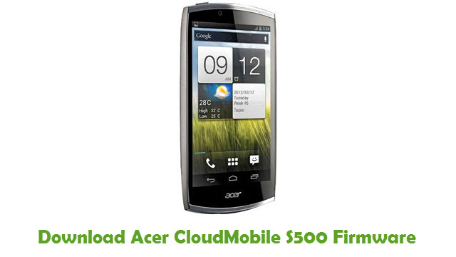 Acer CloudMobile S500 Stock ROM