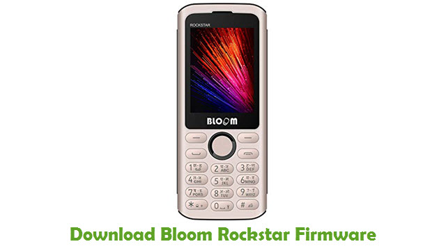 Bloom Rockstar Stock ROM