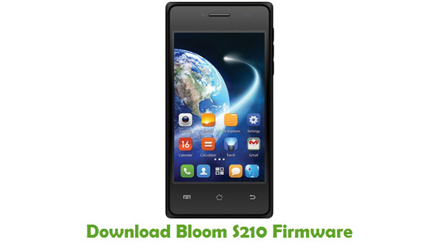 Download Bloom S210 Stock ROM