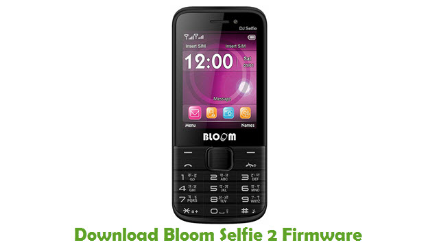 Bloom Selfie 2 Stock ROM