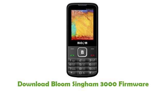 Download Bloom Singham 3000 Stock ROM
