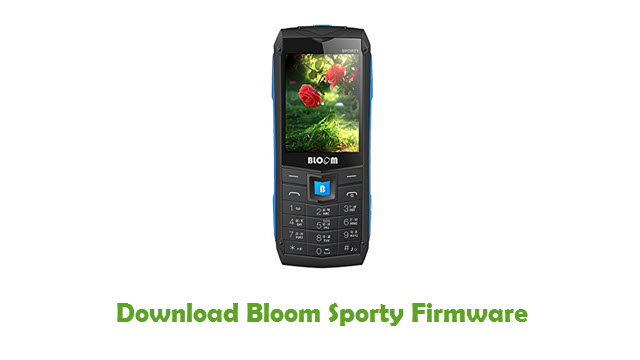 Bloom Sporty Stock ROM