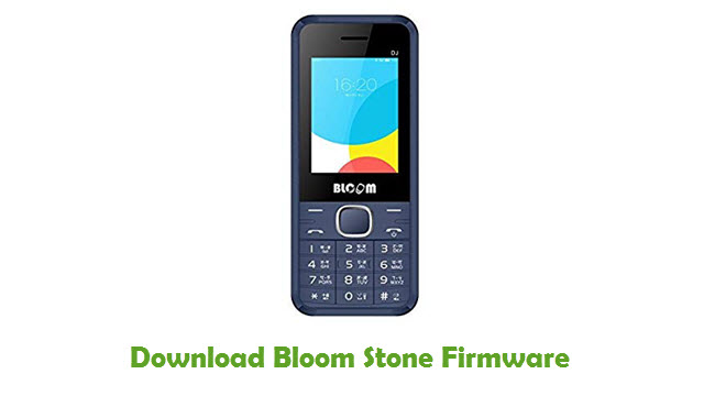 Bloom Stone Stock ROM