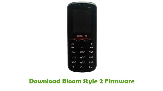 Bloom Style 2 Stock ROM