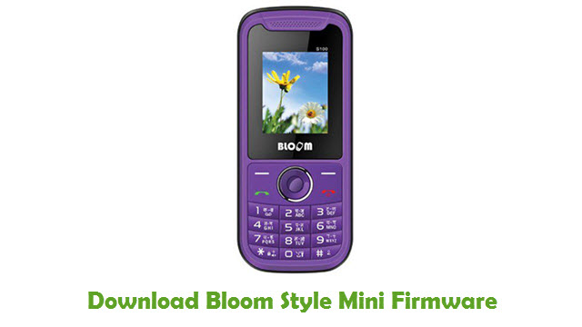 Download Bloom Style Mini Stock ROM