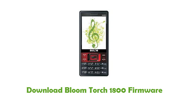 Bloom Torch 1800 Stock ROM