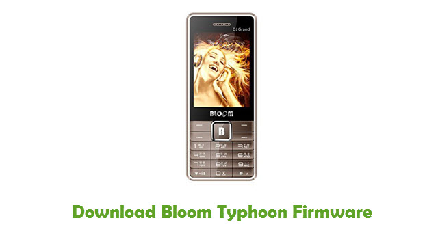 Bloom Typhoon Stock ROM
