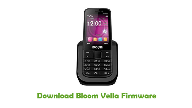 Bloom Vella Stock ROM