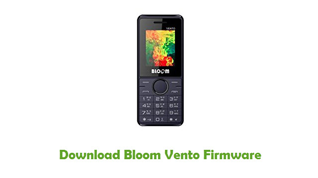 Bloom Vento Stock ROM
