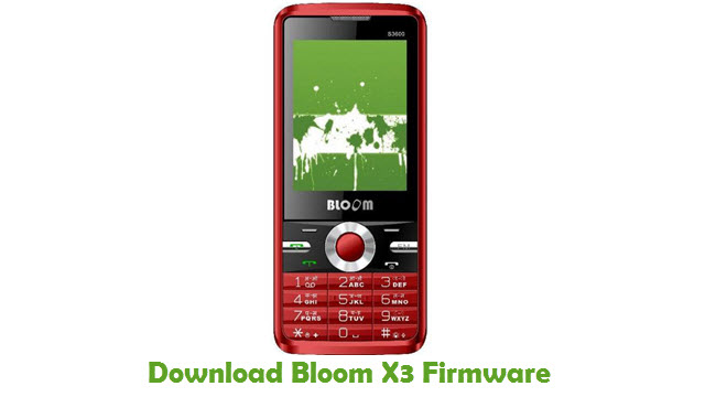 Download Bloom X3 Stock ROM