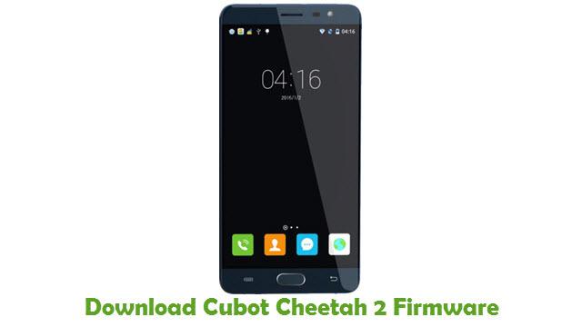 Download Cubot Cheetah 2 Firmware