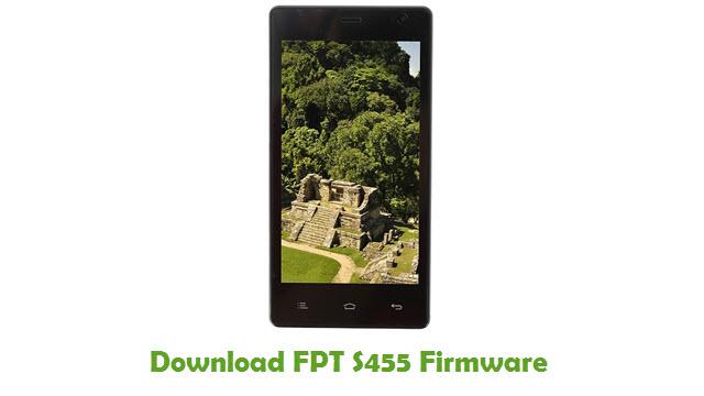 FPT S455 Stock ROM