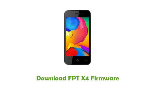 FPT X4 Stock ROM