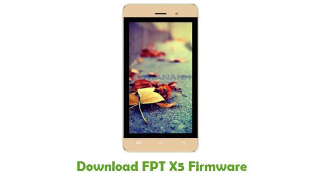 FPT X5 Stock ROM