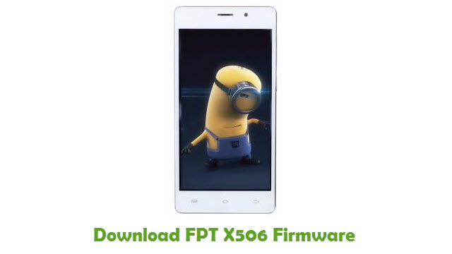 FPT X506 Stock ROM