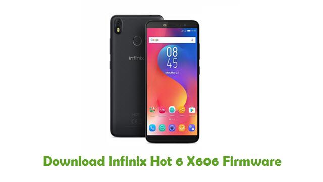 Download Infinix Hot 6 X606 Stock ROM