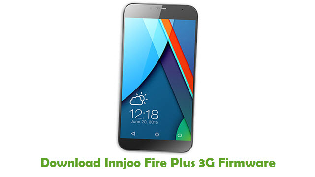Innjoo Fire Plus 3G Stock ROM
