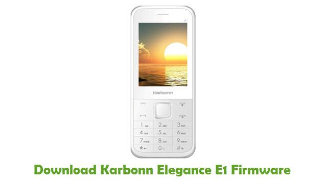 Karbonn Elegance E1 Stock ROM