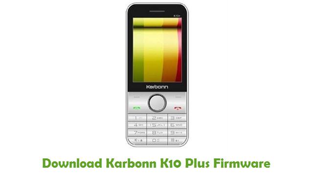 Download Karbonn K10 Plus Firmware