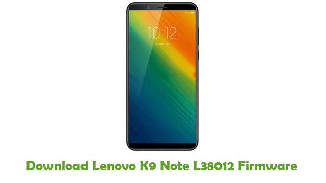 Download Lenovo K9 Note L38012 Stock ROM