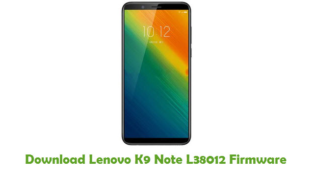 Download Lenovo K9 Note L38012 Firmware