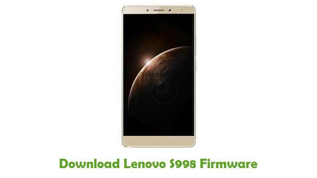 Lenovo S998 Stock ROM
