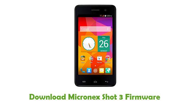 Micronex Shot 3 Stock ROM