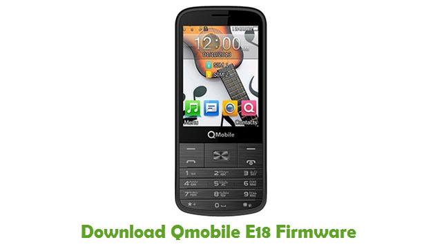 Download Qmobile E18 Firmware