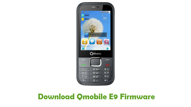 Download Qmobile E9 Stock ROM