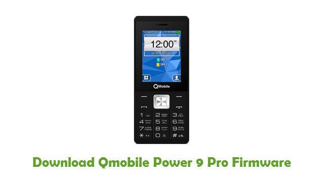 Download Qmobile Power 9 Pro Firmware