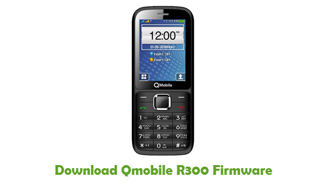 Download Qmobile R300 Stock ROM