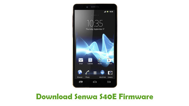 Download Senwa S40E Firmware