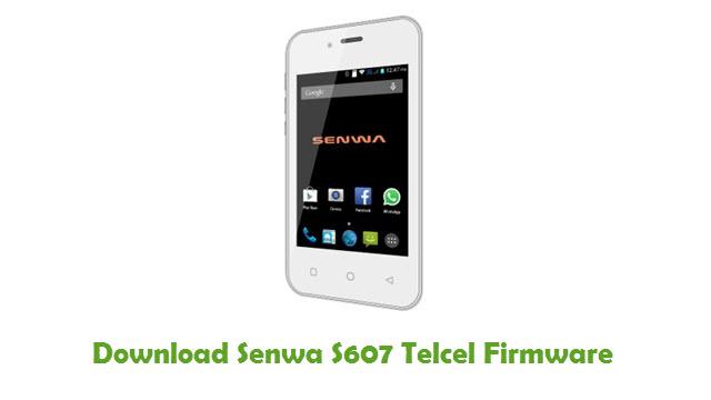 Download Senwa S607 Telcel Firmware