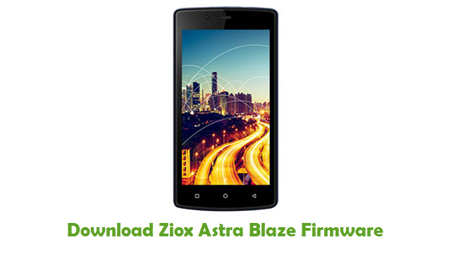 Download Ziox Astra Blaze Firmware