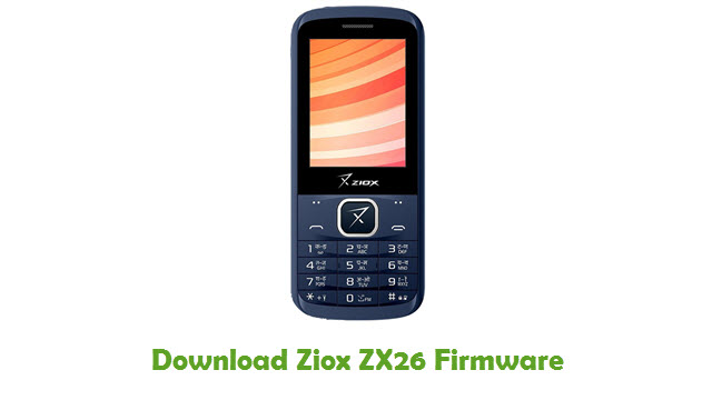 Download Ziox ZX26 Firmware