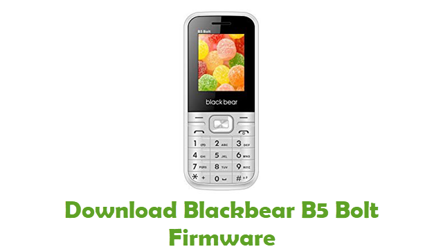 Download Blackbear B5 Bolt Stock ROM