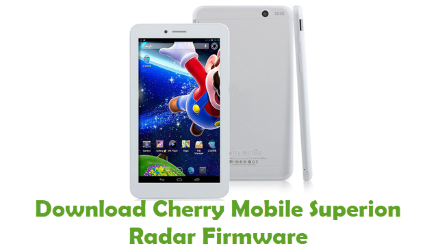 Download Cherry Mobile Superion Radar Stock ROM