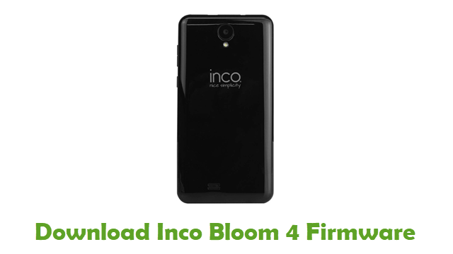 Inco Bloom 4 Stock ROM